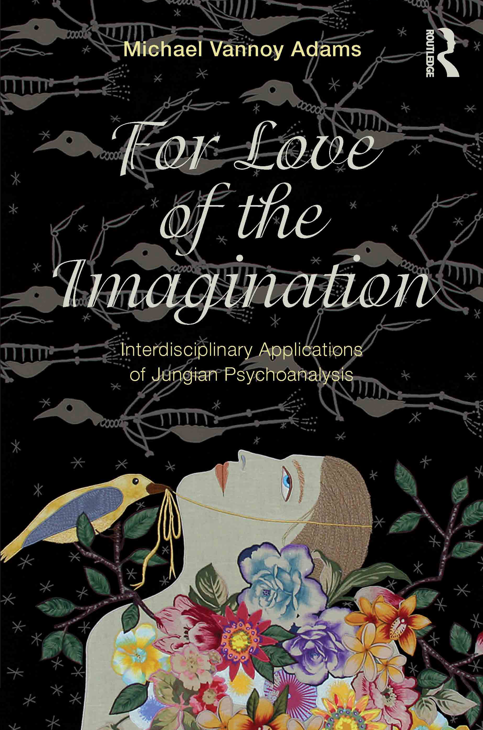 For Love of the Imagination: Interdisciplinary Applications of Jungian Psychoanalysis (Paperback) book cover