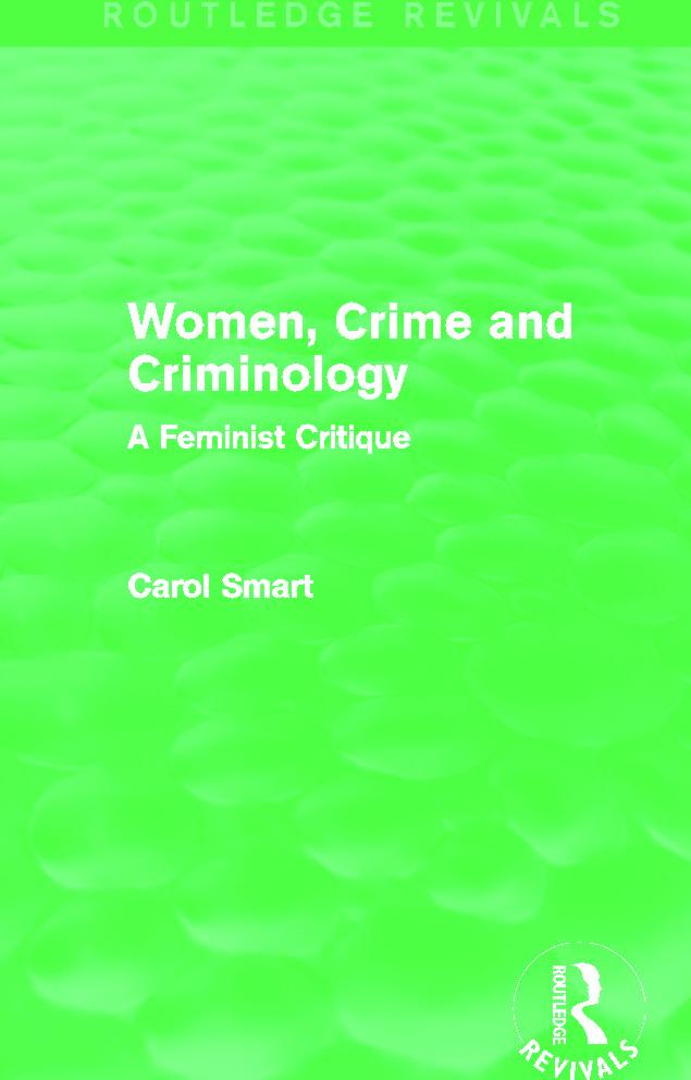 Women, Crime and Criminology (Routledge Revivals): A Feminist Critique book cover