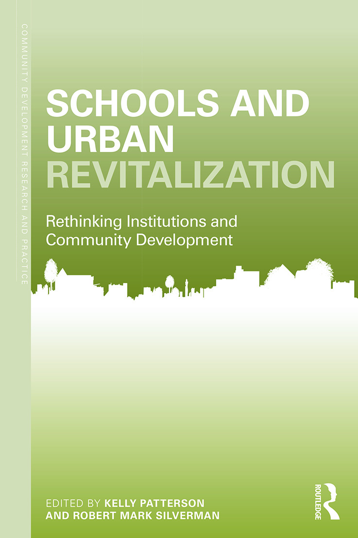 Schools and Urban Revitalization: Rethinking Institutions and Community Development book cover