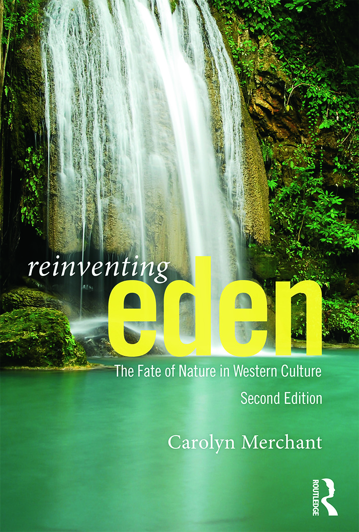 Reinventing Eden: The Fate of Nature in Western Culture, 2nd Edition (Paperback) book cover