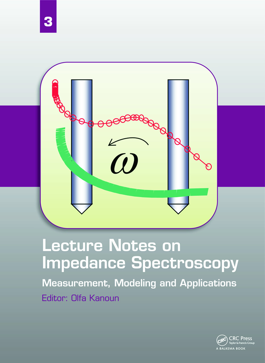 Lecture Notes on Impedance Spectroscopy: Measurement, Modeling and Applications, Volume 3, 1st Edition (Hardback) book cover