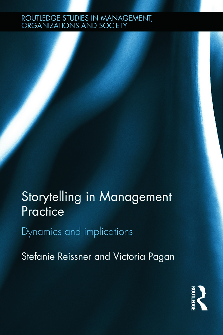 Storytelling in Management Practice: Dynamics and Implications, 1st Edition (Hardback) book cover