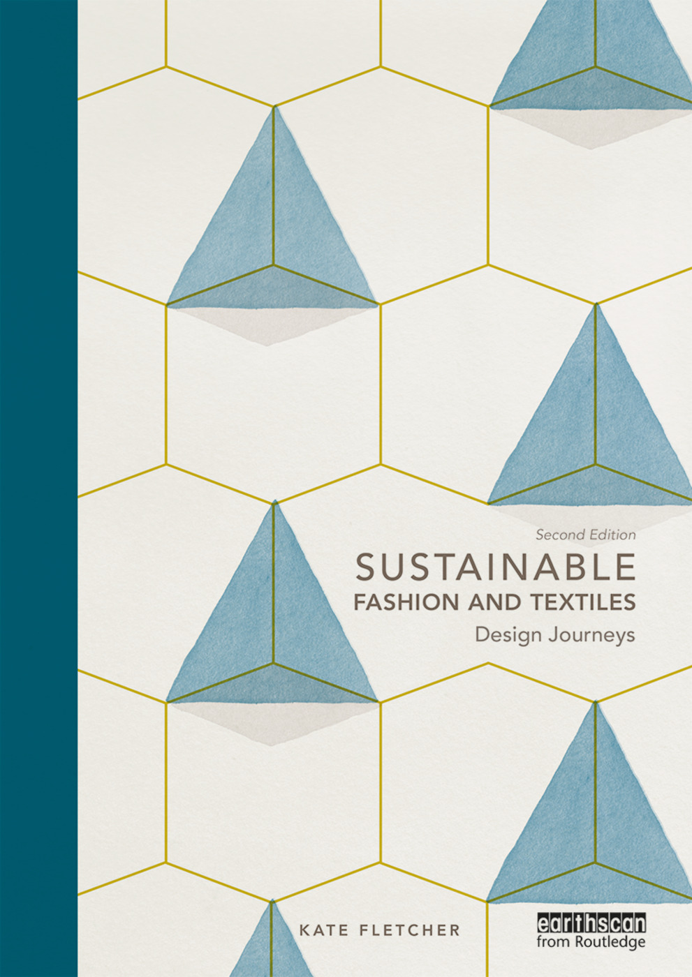 Sustainable Fashion and Textiles: Design Journeys book cover