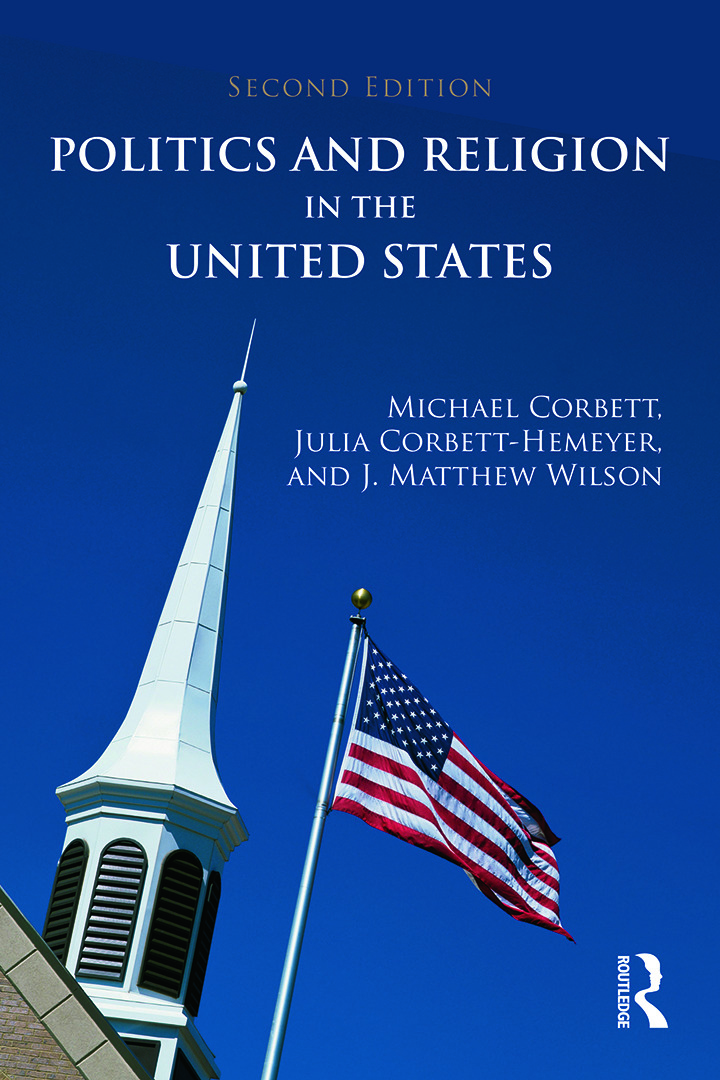 Politics and Religion in the United States: 2nd Edition (Paperback) book cover