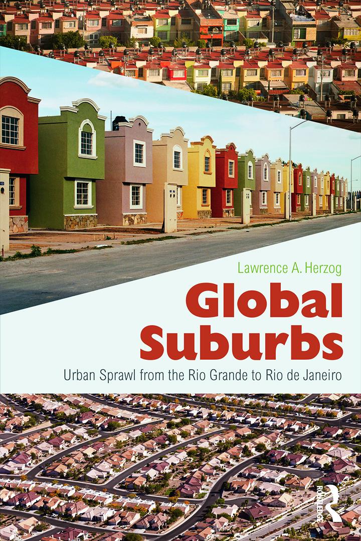 Global Suburbs: Urban Sprawl from the Rio Grande to Rio de Janeiro book cover