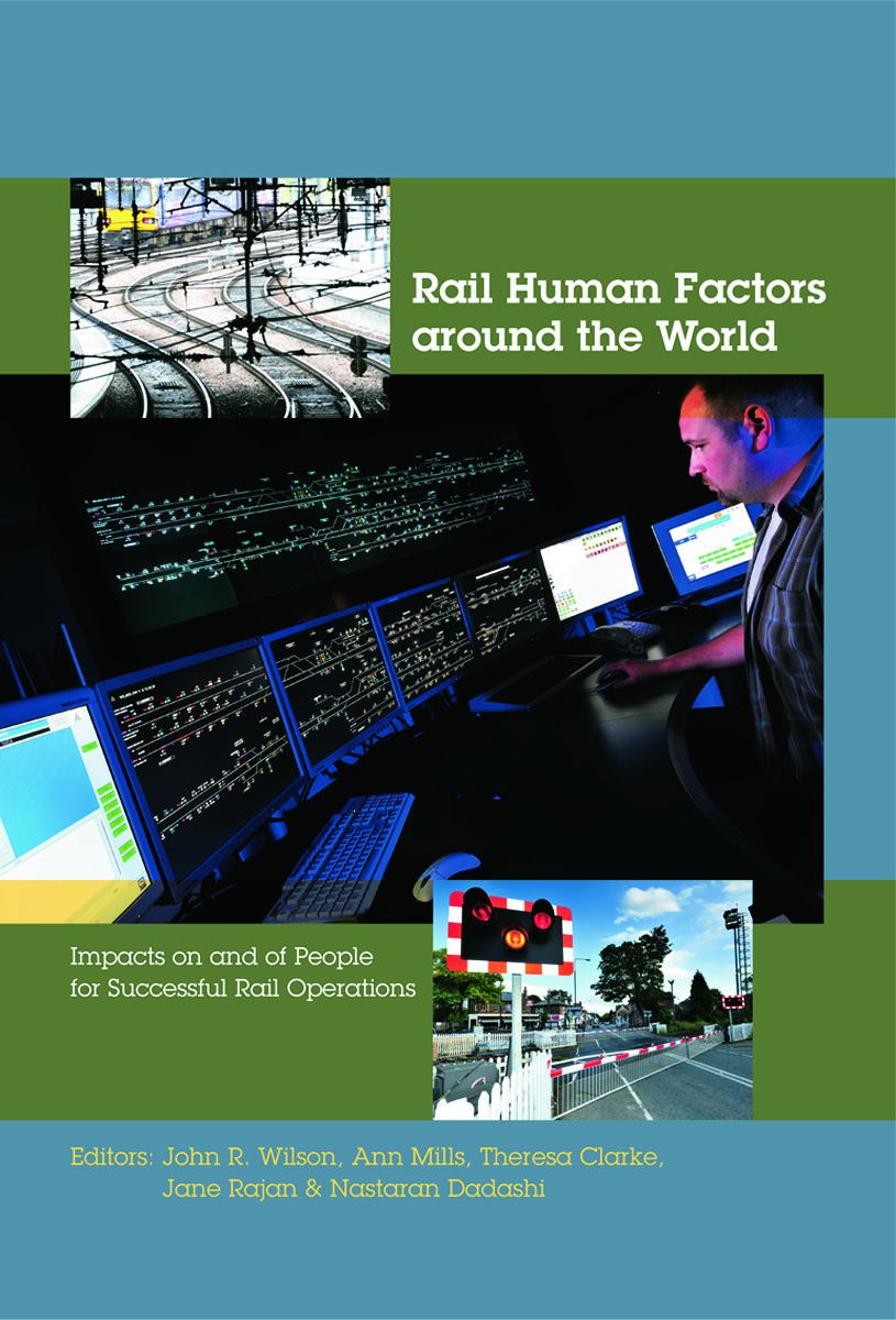 Rail Human Factors around the World: Impacts on and of People for Successful Rail Operations (Paperback) book cover