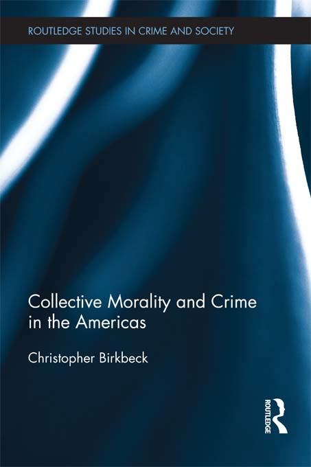 Collective Morality and Crime in the Americas book cover