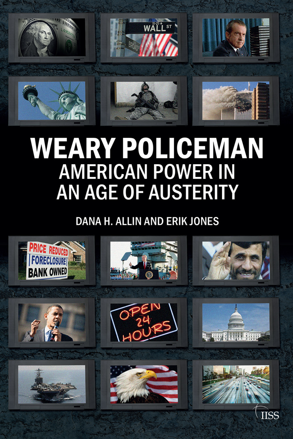 Weary Policeman: American Power in an Age of Austerity, 1st Edition (Paperback) book cover