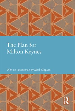 The Plan for Milton Keynes (Hardback) book cover