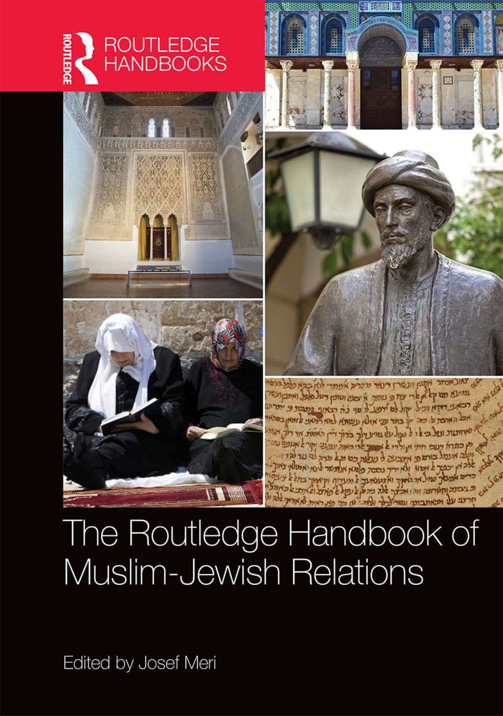 The Routledge Handbook of Muslim-Jewish Relations (Hardback) book cover