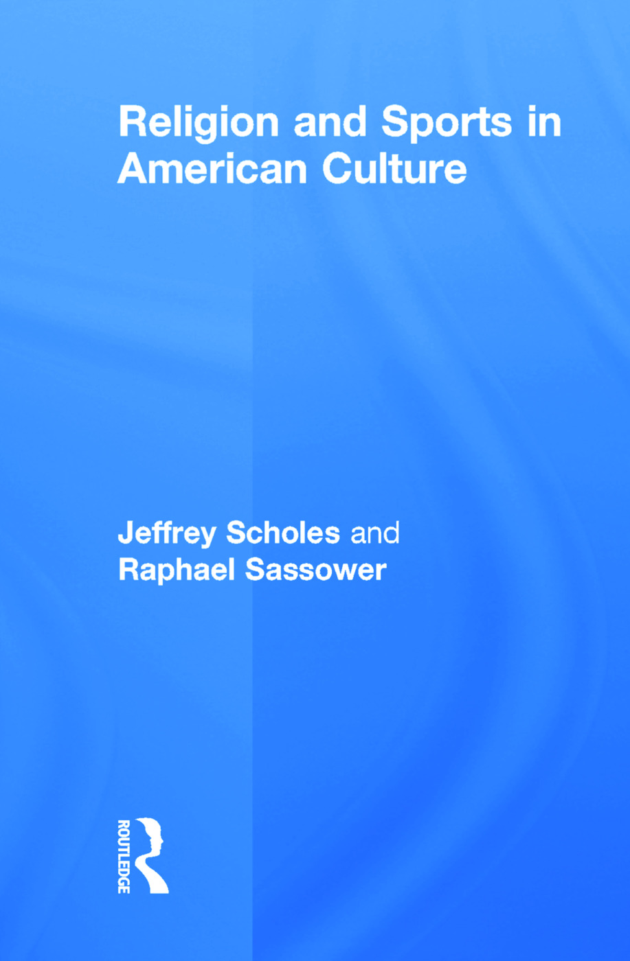 Religion and Sports in American Culture book cover
