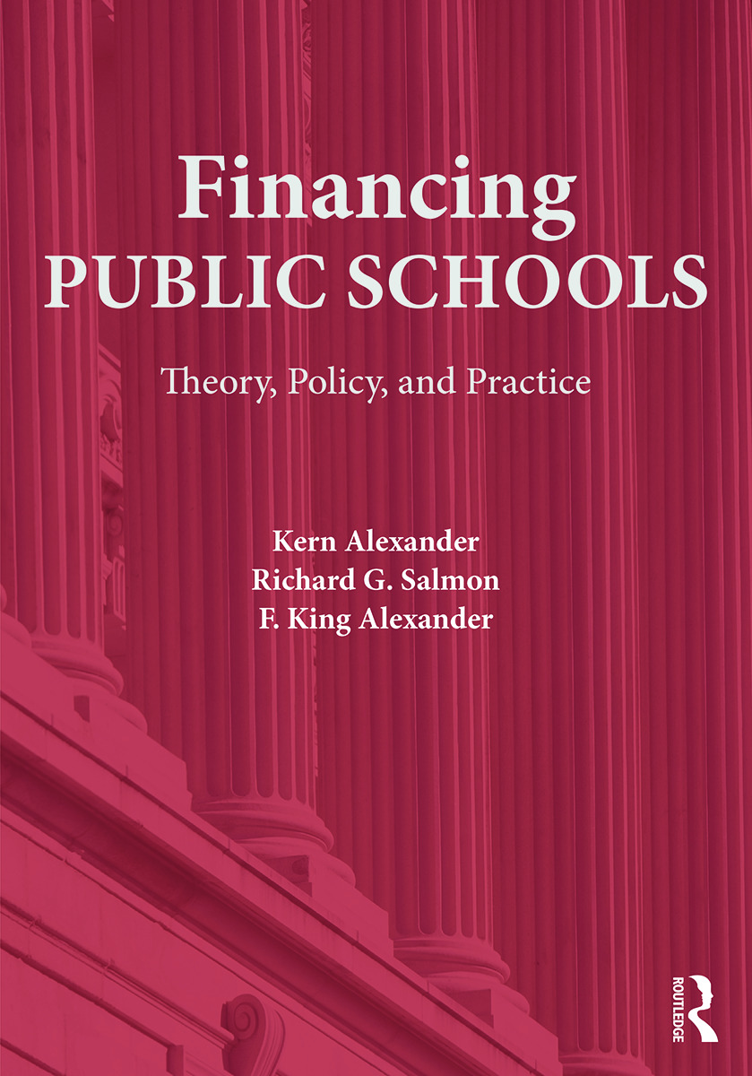 Financing Public Schools: Theory, Policy, and Practice, 1st Edition (Paperback) book cover