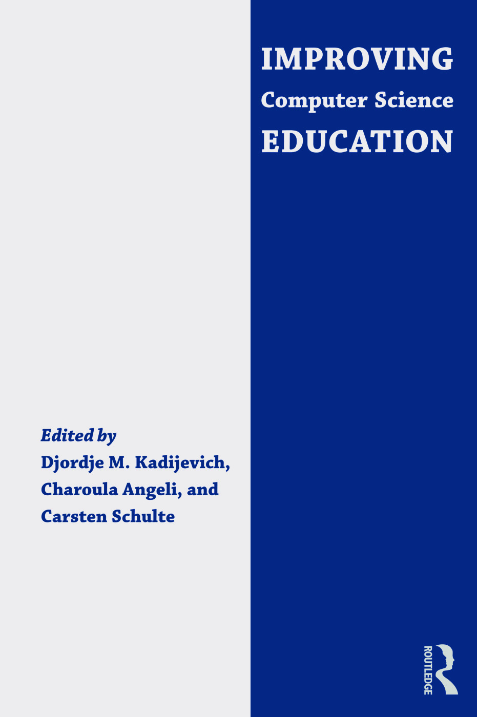 Improving Computer Science Education (Paperback) book cover