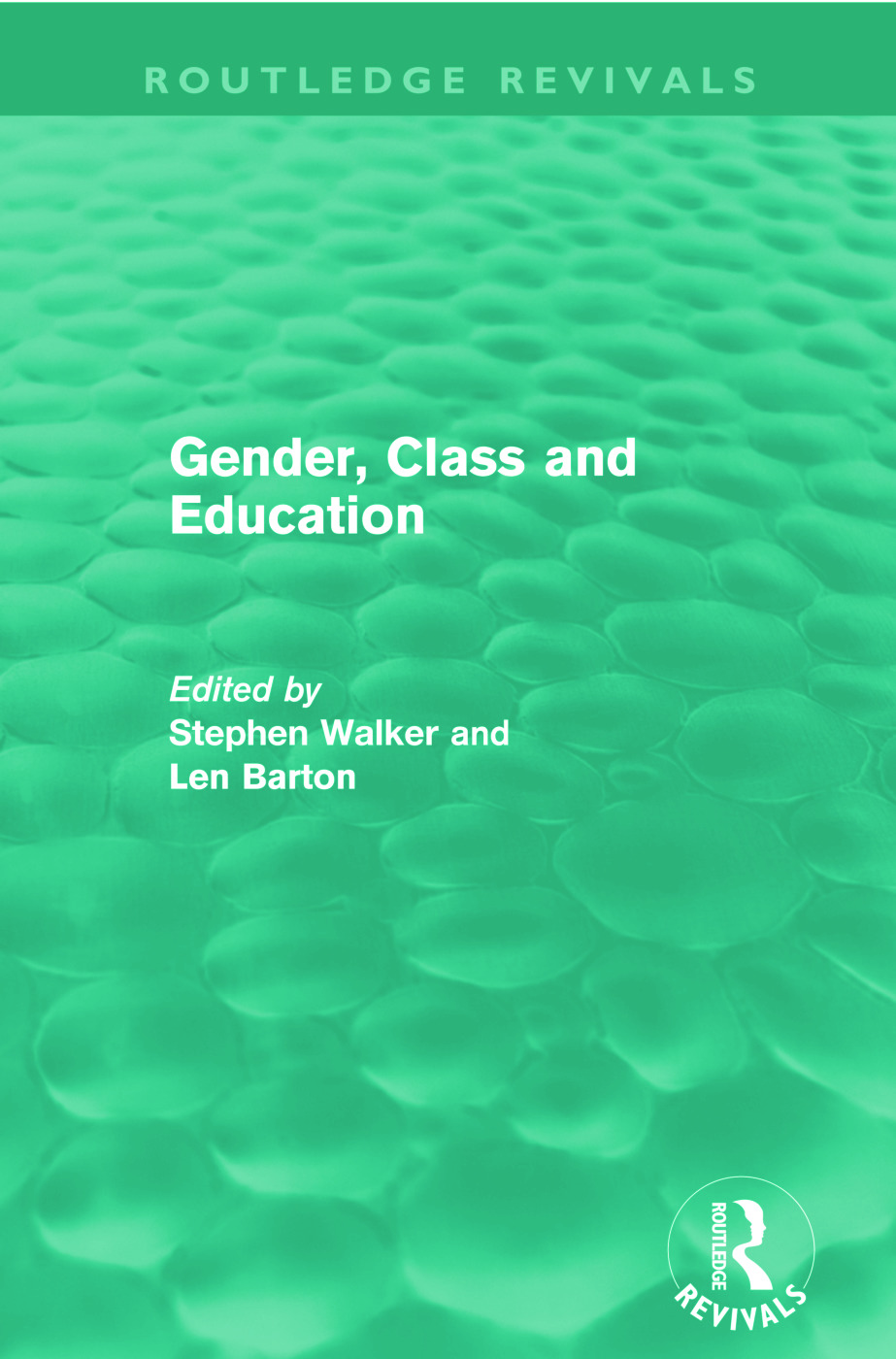 Gender, Class and Education (Routledge Revivals)