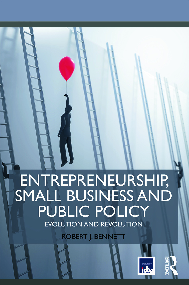 Entrepreneurship, Small Business and Public Policy: Evolution and revolution (Paperback) book cover
