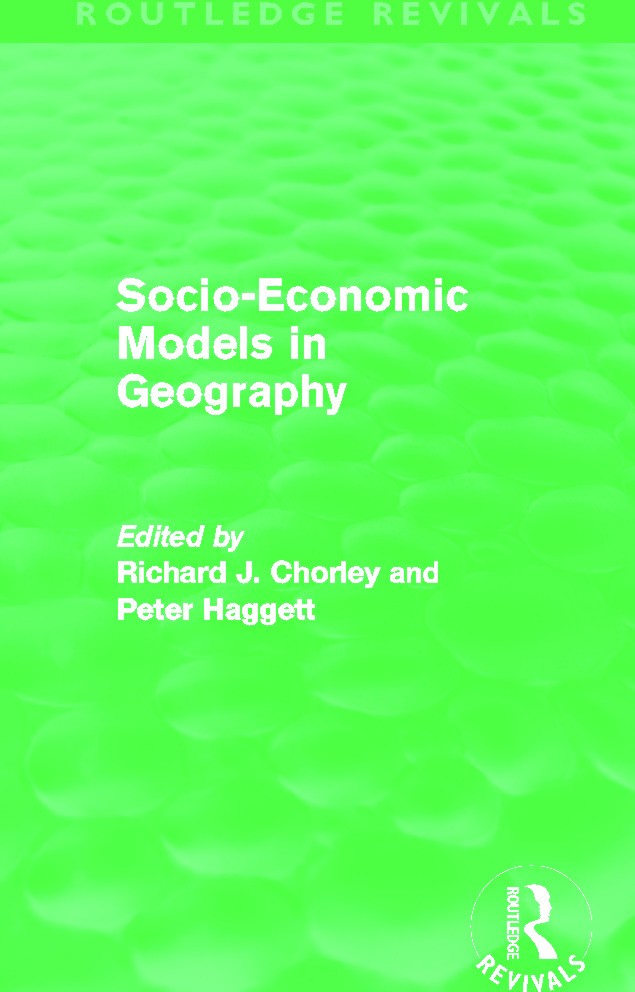 Socio-Economic Models in Geography (Routledge Revivals) (Hardback) book cover