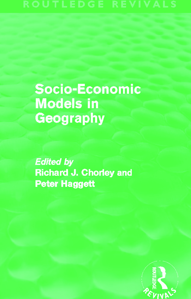 Socio-Economic Models in Geography (Routledge Revivals): 1st Edition (Paperback) book cover