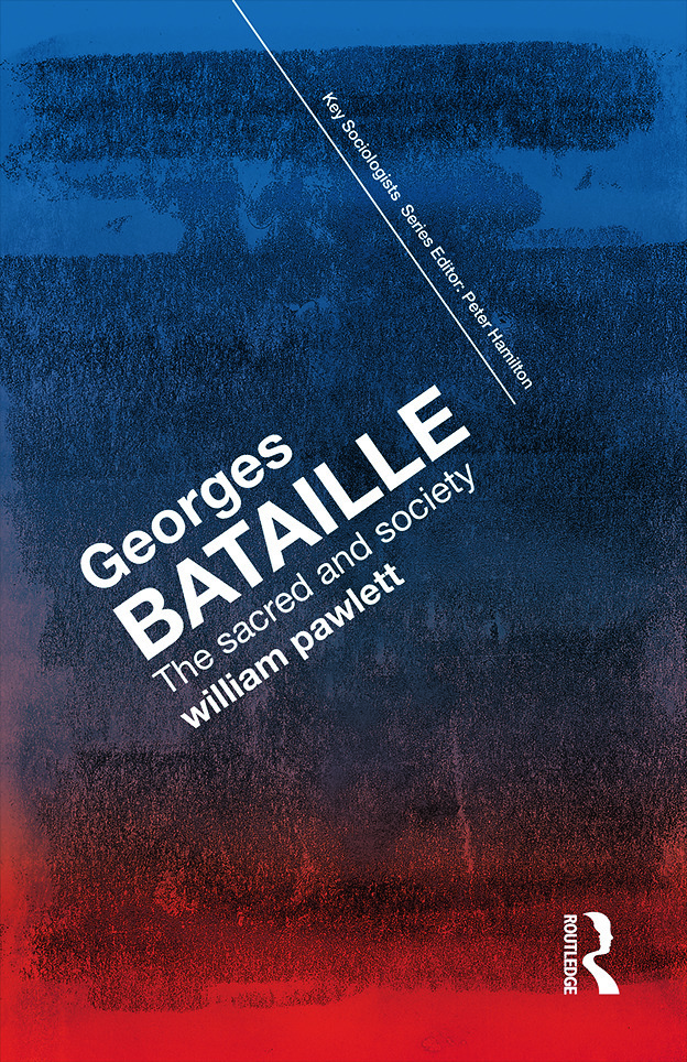 Georges Bataille: The Sacred and Society book cover