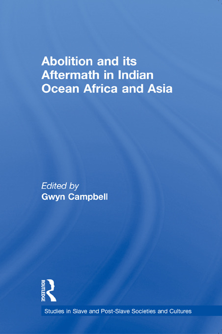 Abolition and Its Aftermath in the Indian Ocean Africa and Asia (Paperback) book cover