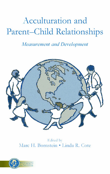 Acculturation and Parent-Child Relationships: Measurement and Development book cover