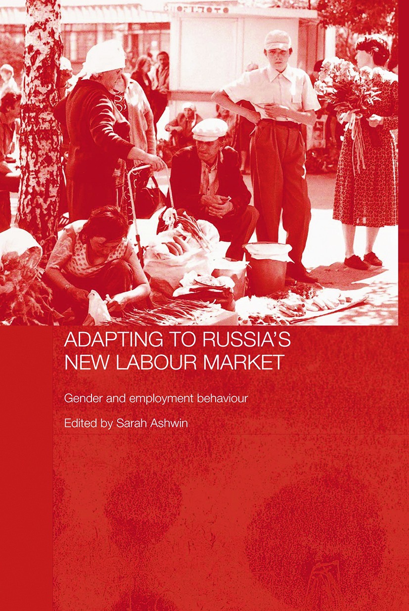 Adapting to Russia's New Labour Market: Gender and Employment Behaviour (Paperback) book cover