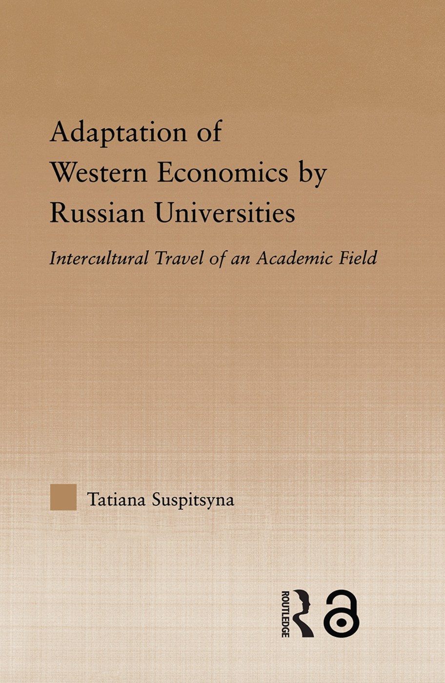 Adaptation of Western Economics by Russian Universities: Intercultural Travel of an Academic Field, 1st Edition (Paperback) book cover