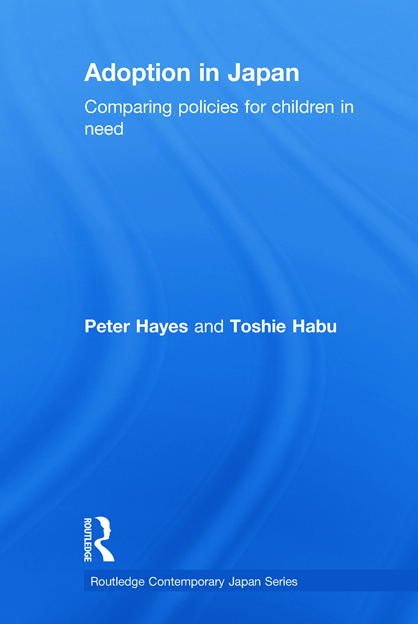 Adoption in Japan: Comparing Policies for Children in Need, 1st Edition (Paperback) book cover