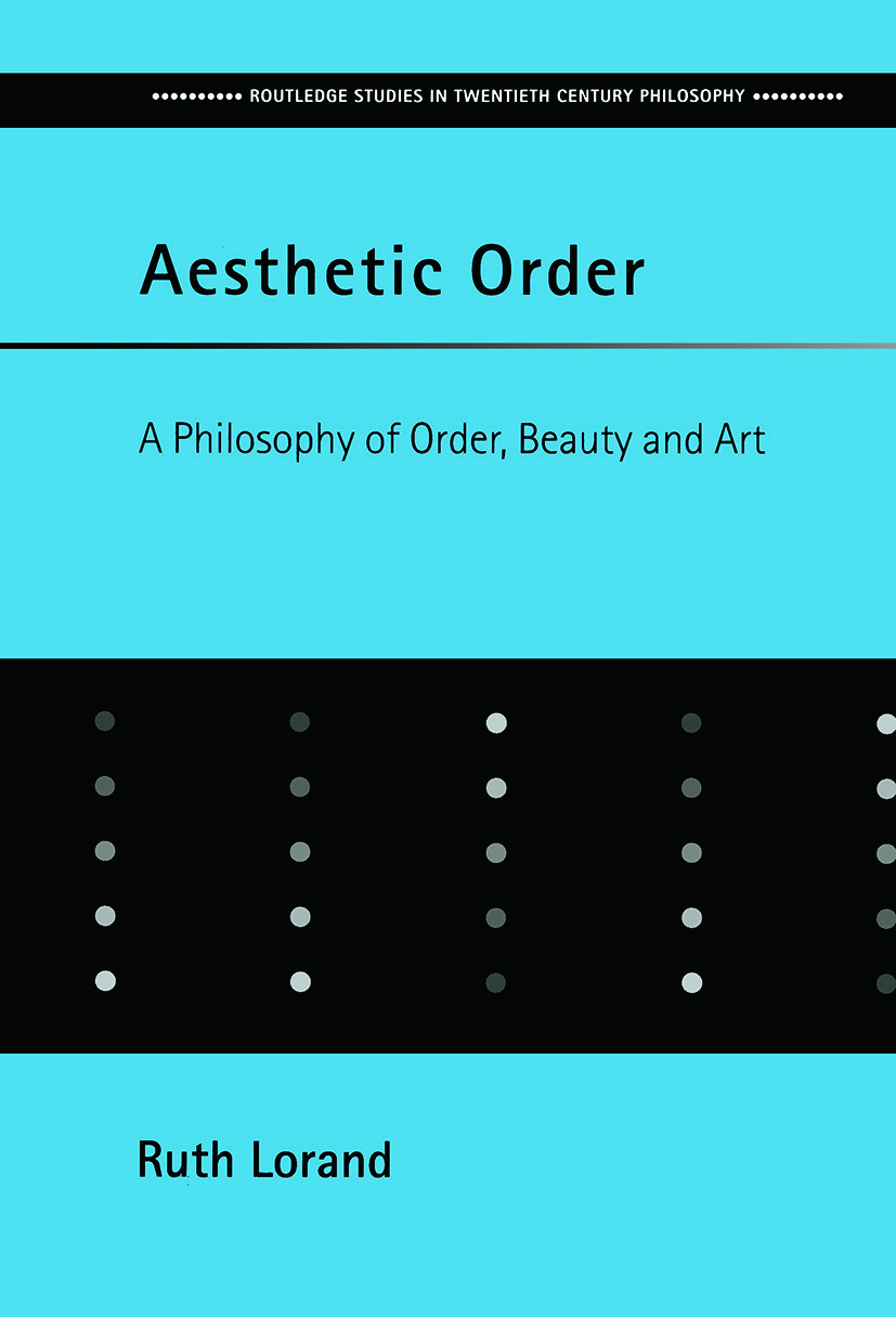 Aesthetic Order: A Philosophy of Order, Beauty and Art, 1st Edition (Paperback) book cover