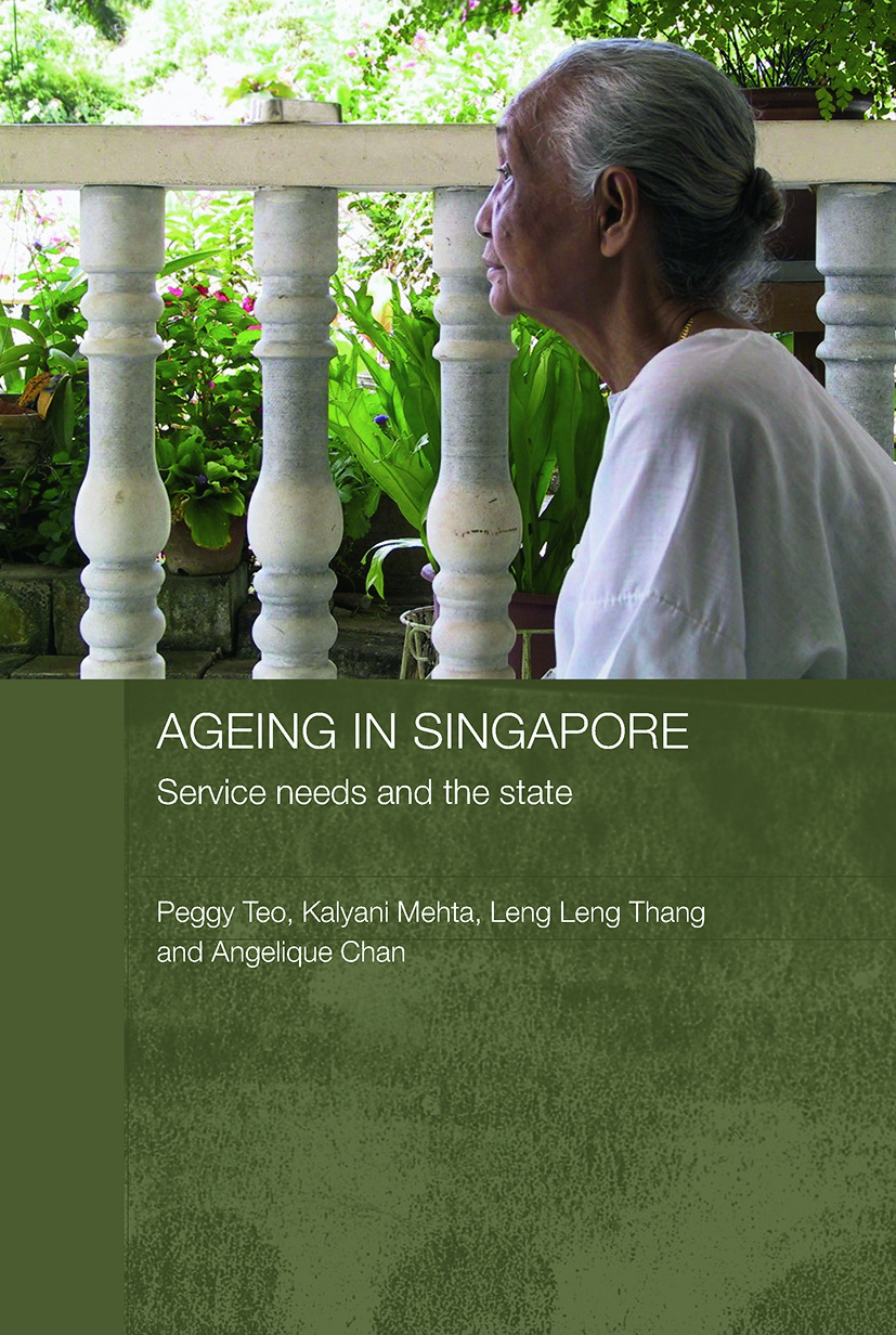 Ageing in Singapore: Service needs and the state (Paperback) book cover