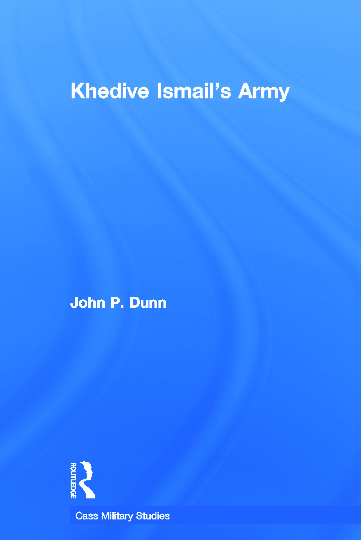 Khedive Ismail's Army (Paperback) book cover