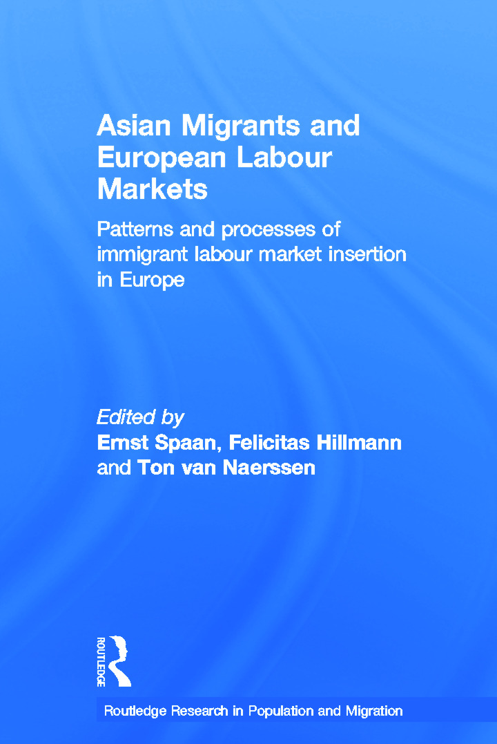 Asian Migrants and European Labour Markets: Patterns and Processes of Immigrant Labour Market Insertion in Europe, 1st Edition (e-Book) book cover