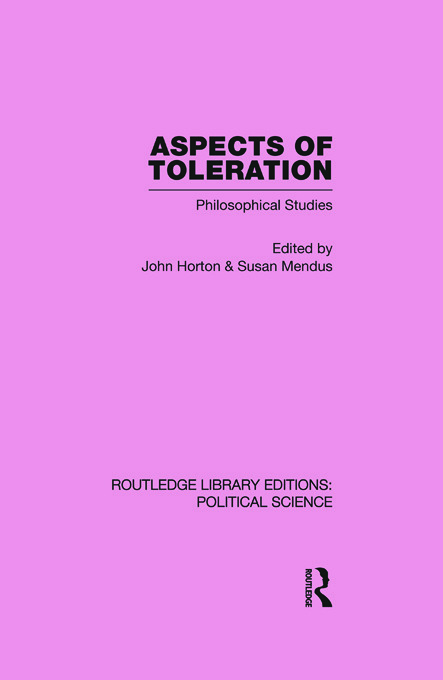 Aspects of Toleration Routledge Library Editions: Political Science Volume 41 (Paperback) book cover