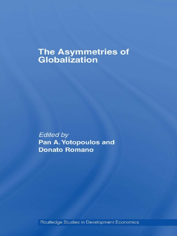 The Asymmetries of Globalization (Paperback) book cover