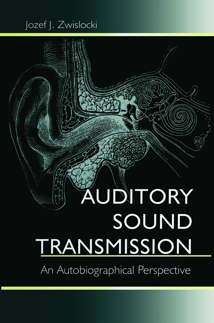 Auditory Sound Transmission: An Autobiographical Perspective (Paperback) book cover