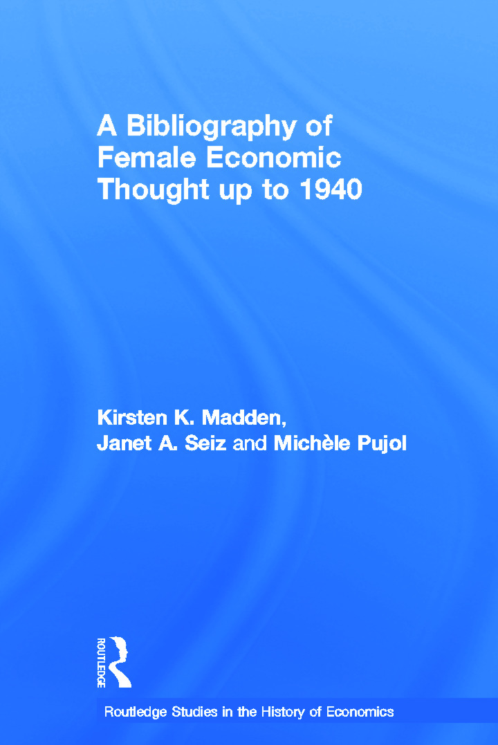 A Bibliography of Female Economic Thought up to 1940 (Paperback) book cover