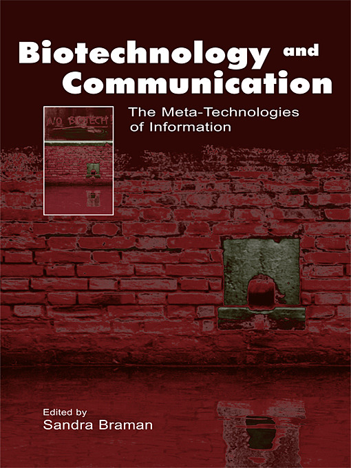 Biotechnology and Communication: The Meta-Technologies of Information (Paperback) book cover