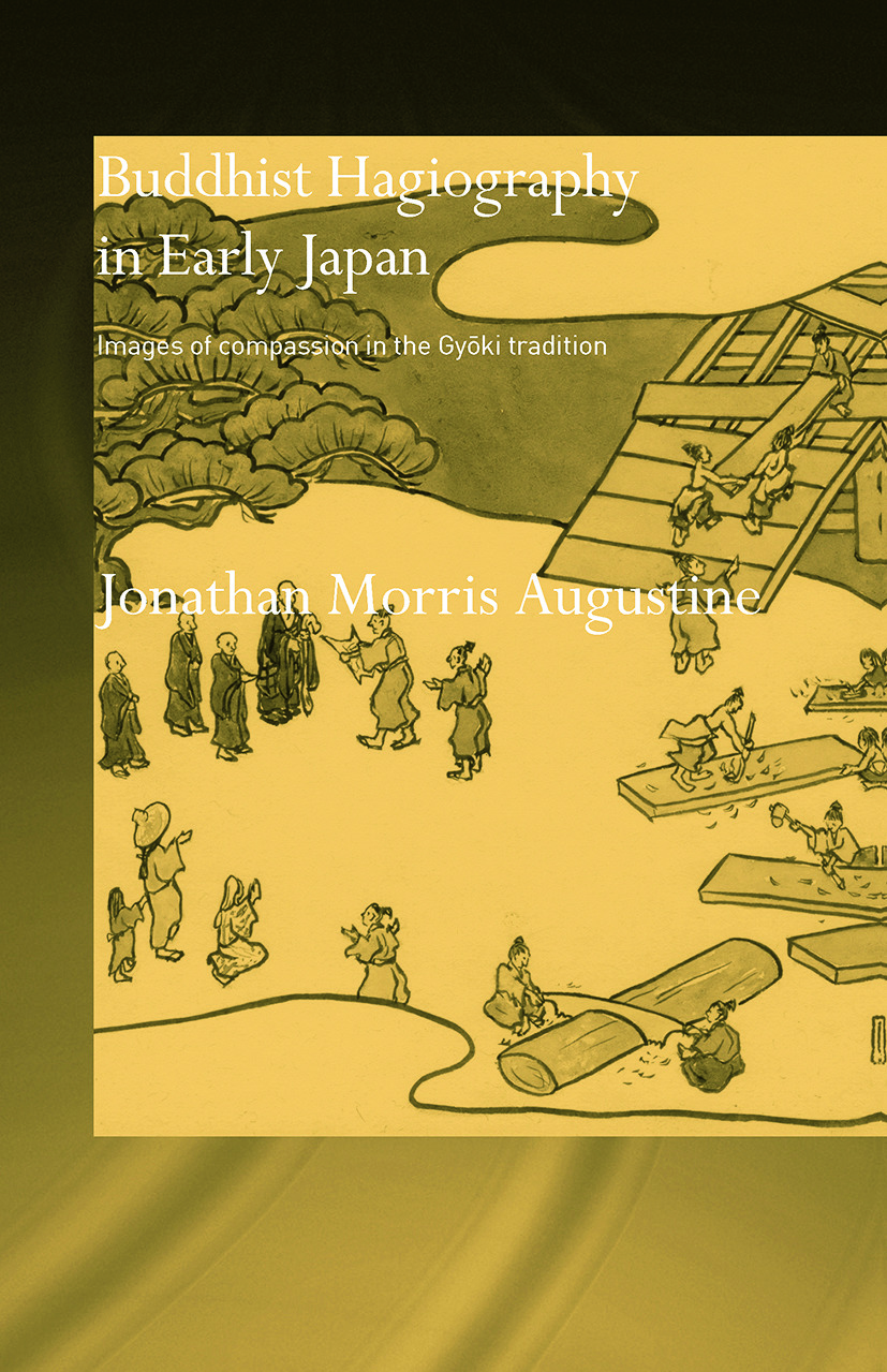 Buddhist Hagiography in Early Japan: Images of Compassion in the Gyoki Tradition (Paperback) book cover