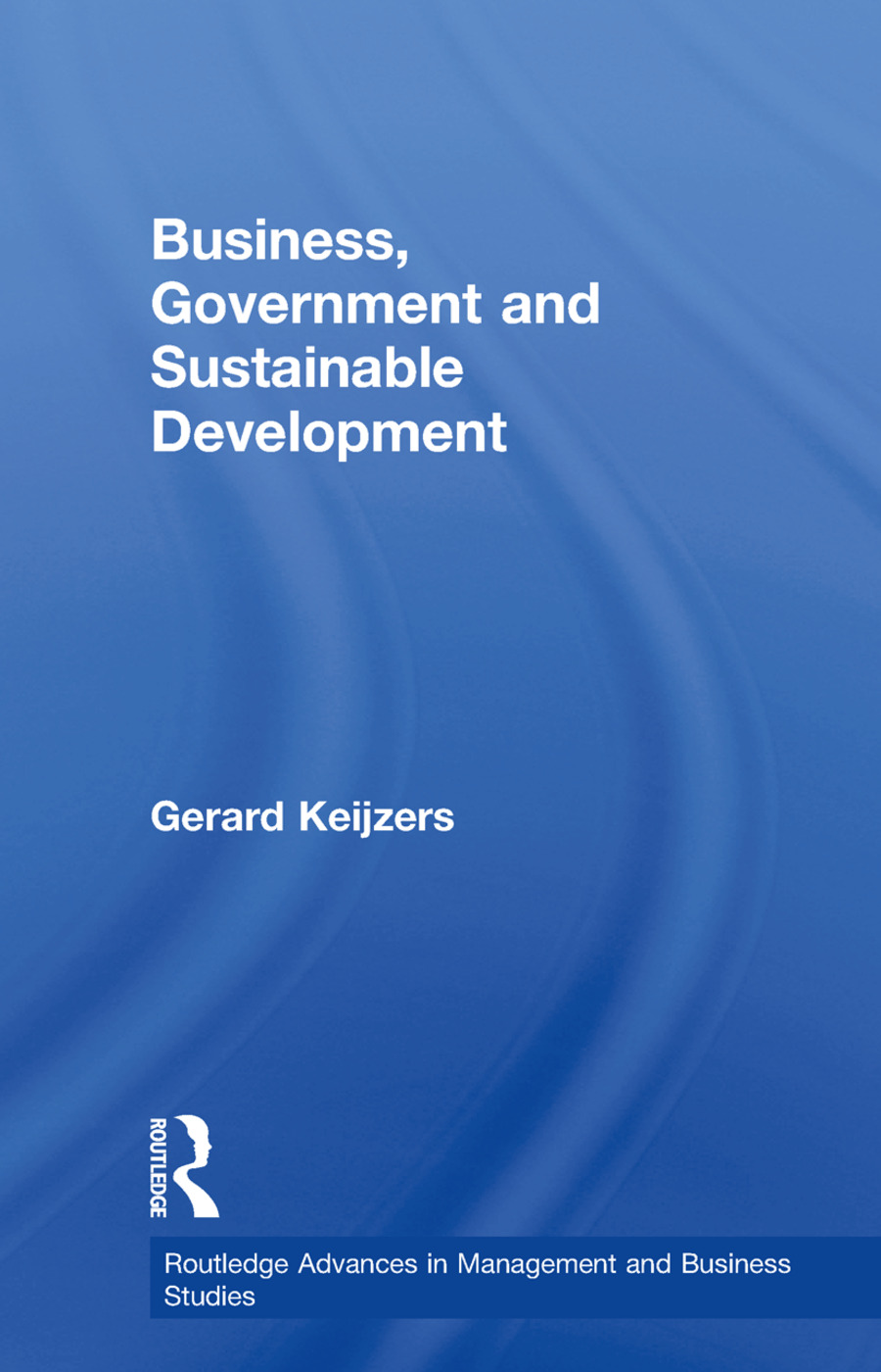 Business, Government and Sustainable Development (Paperback) book cover
