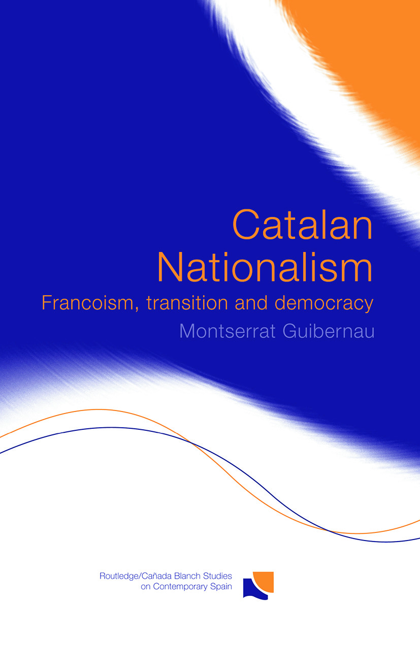 Catalan Nationalism: Francoism, Transition and Democracy, 1st Edition (Paperback) book cover