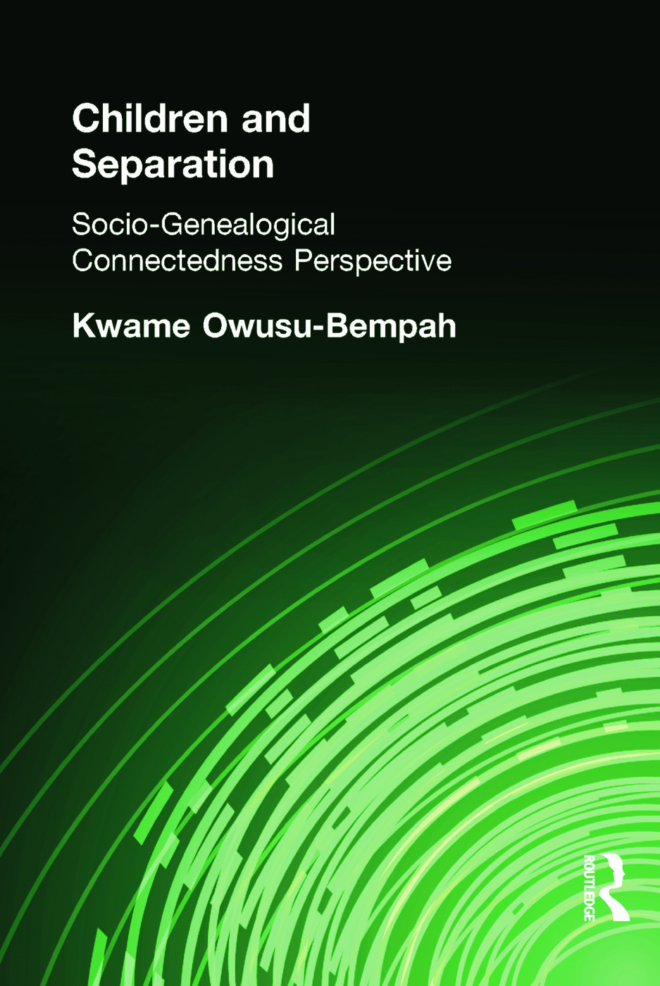 Children and Separation: Socio-Genealogical Connectedness Perspective (e-Book) book cover