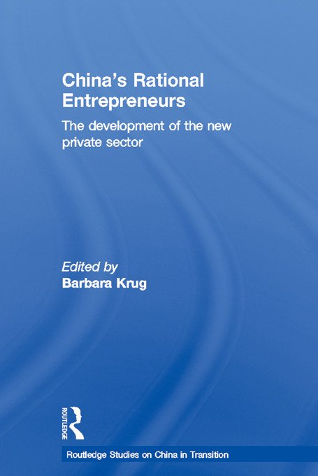 China's Rational Entrepreneurs: The Development of the New Private Sector (Paperback) book cover
