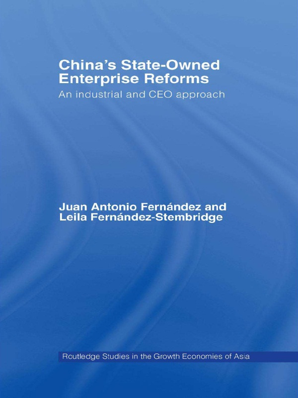 China's State Owned Enterprise Reforms: An Industrial and CEO Approach (Paperback) book cover