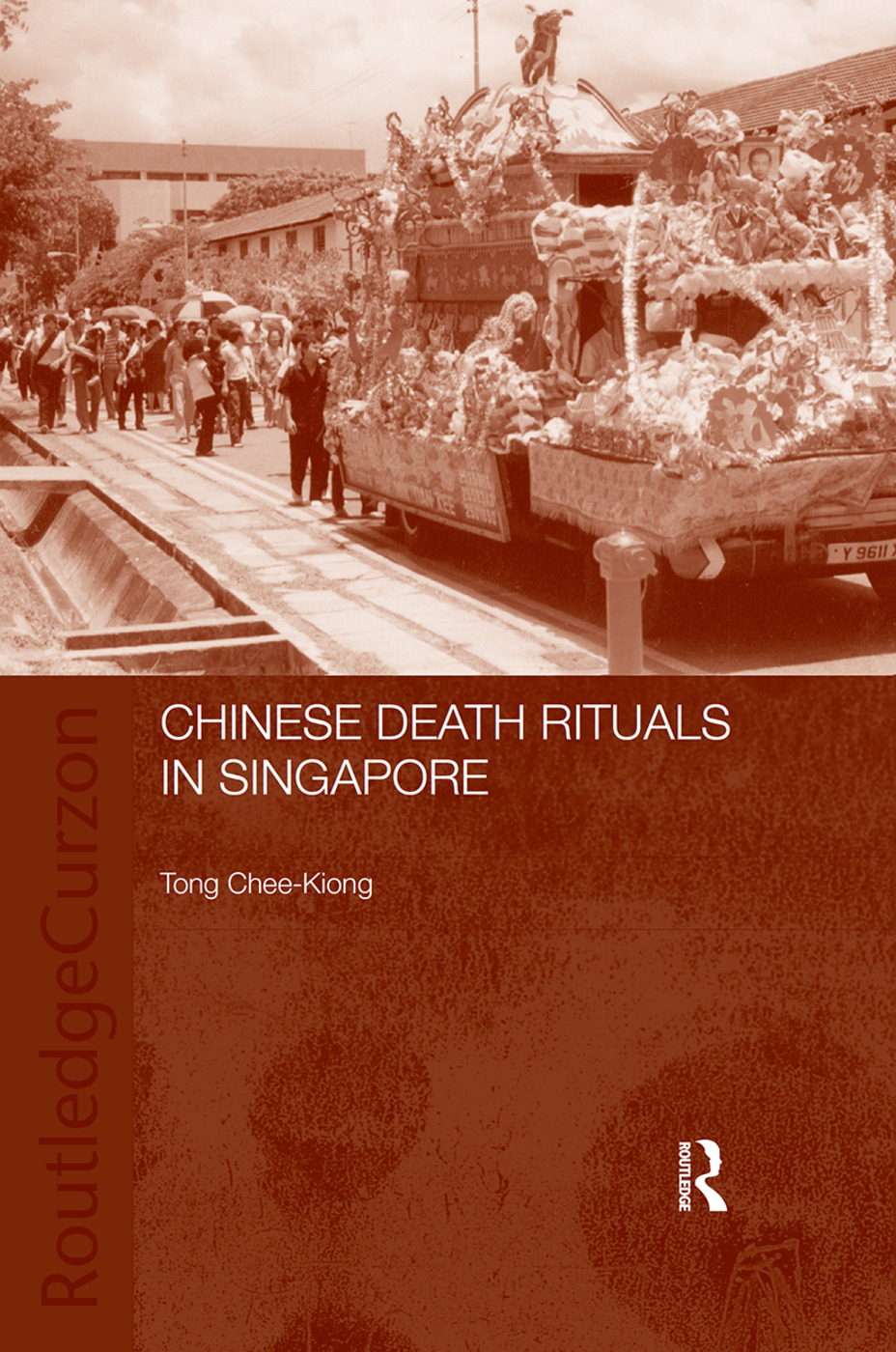 Chinese Death Rituals in Singapore: 1st Edition (Paperback) book cover