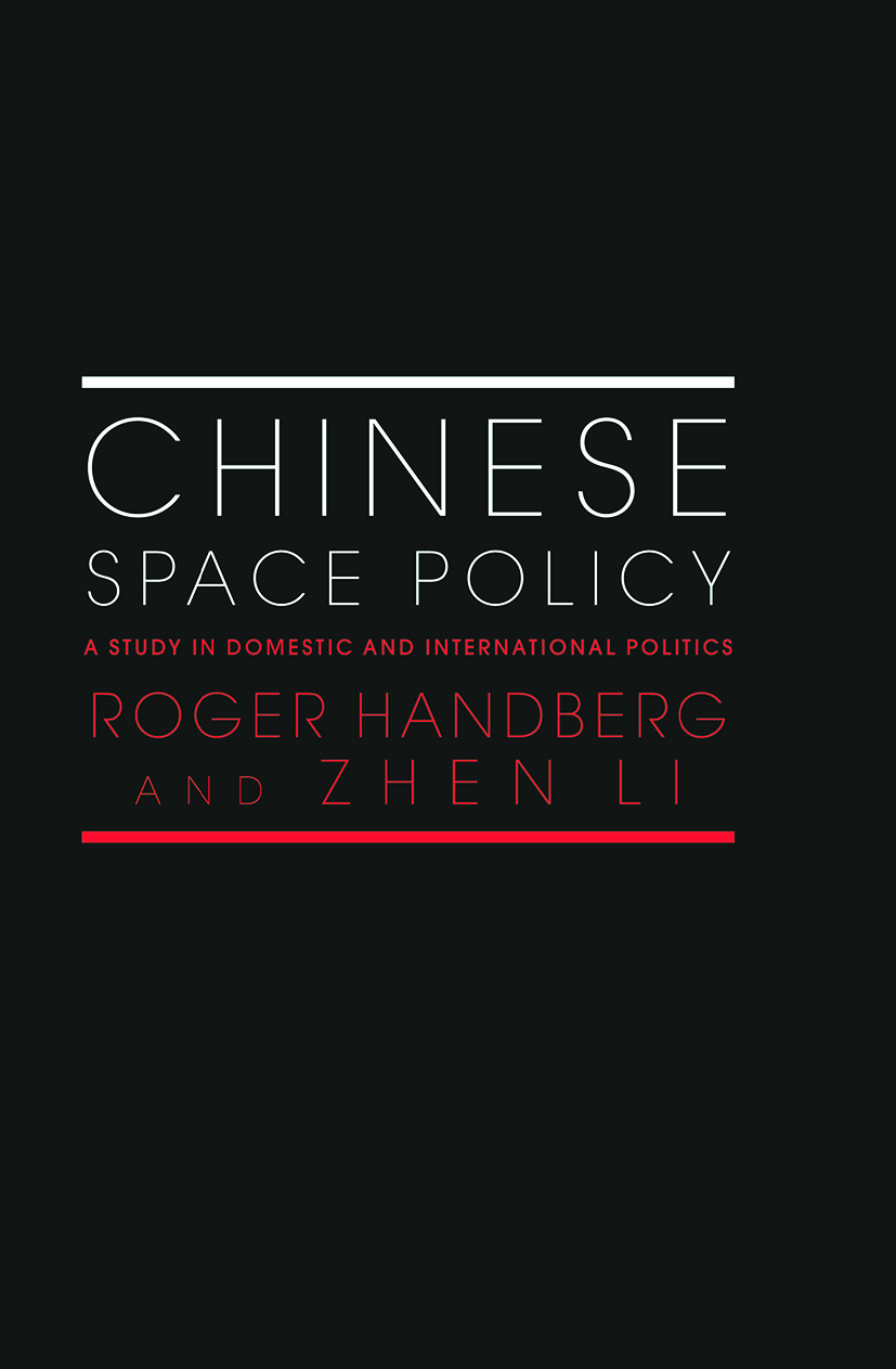 Chinese Space Policy: A Study in Domestic and International Politics book cover