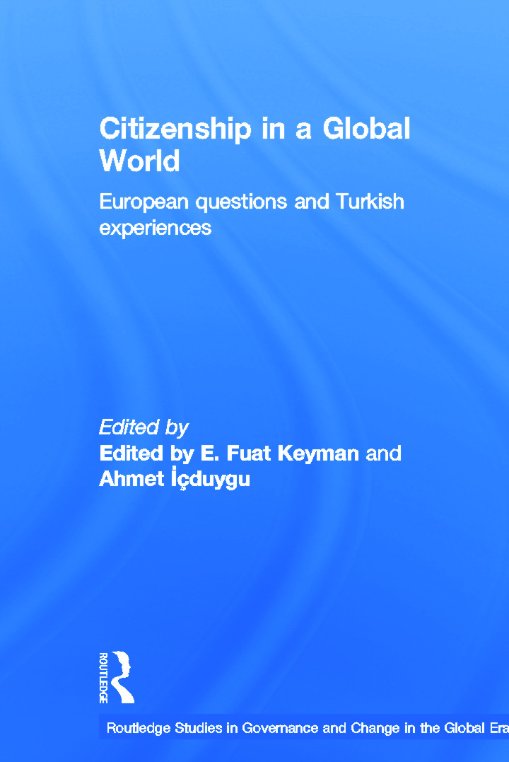 Citizenship in a Global World: European Questions and Turkish Experiences book cover
