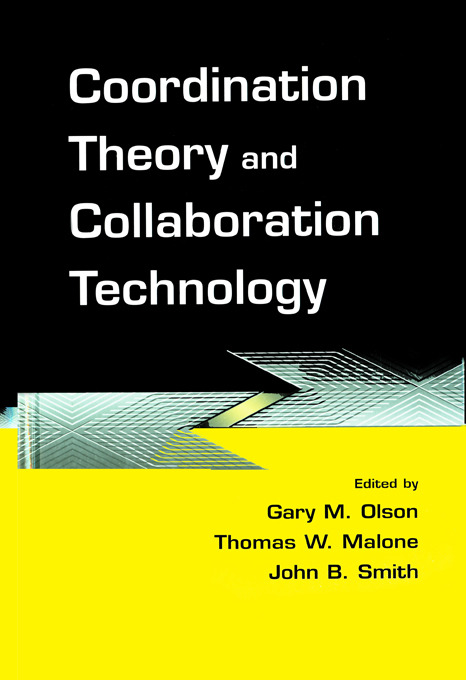 Coordination Theory and Collaboration Technology (Paperback) book cover