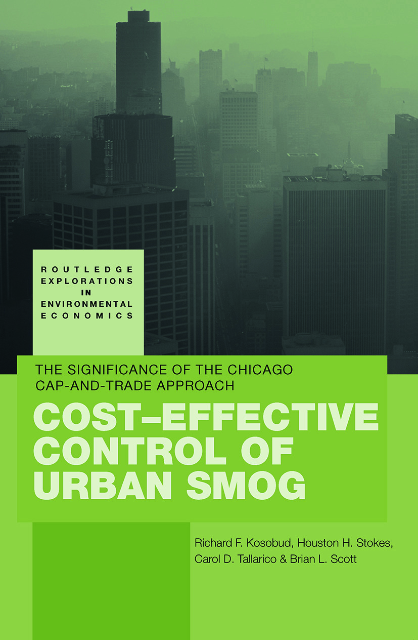 Cost-Effective Control of Urban Smog: The Significance of the Chicago Cap-and-Trade Approach (Paperback) book cover