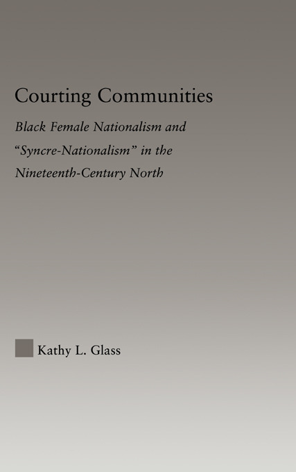 Courting Communities: Black Female Nationalism and