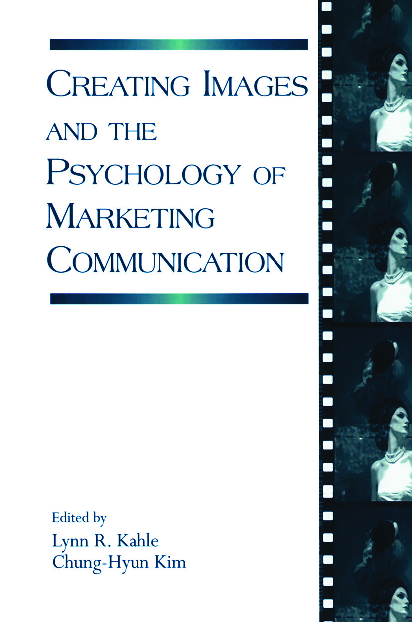 Creating Images and the Psychology of Marketing Communication (Paperback) book cover