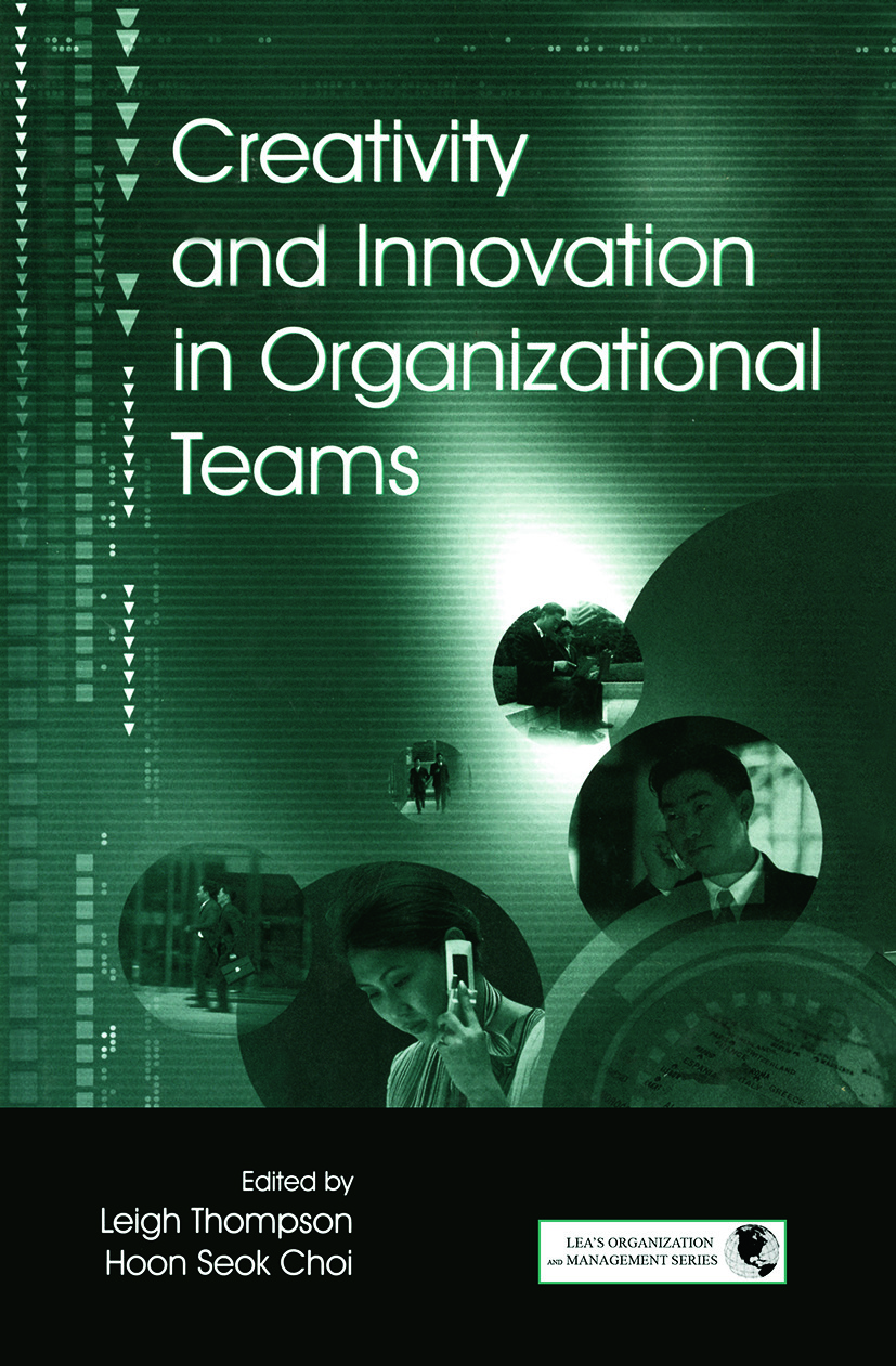 Creativity and Innovation in Organizational Teams book cover